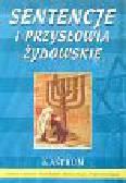 Czernikow Jadwiga - Sentencje i przysłowia żydowskie