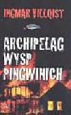 Villqist Ingmar - Archipelag Wysp Pingwinich