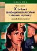 Cantieni Benita - 20 ćwiczeń zapobiegania zmarszczkom i starzeniu się twarzy.