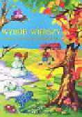 Wybór wierszy związanych ze światem i środowiskiem dziecka