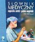 Słownik medyczny angielsko-polski i polsko-angielski (Płyta CD)