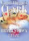 Clark Carol Higgins - Brylantowy legat