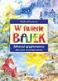 Kaminski Winfred - W świecie bajek Zabawy i gry planszowe dla dzieci w różnym wieku