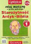 Ciesielska Agnieszka, Marczewski Krzysztof - Zdaj maturę z języka polskiego Starożytność Antyk Biblia