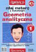 Filipkowski Andrzej, Kruszewski Krzysztof - Zdaj maturę z matematyki Geometria analityczna