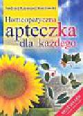 Kozłowski Andrzej Rajmund - Homeopatyczna apteczka dla każdego