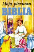 Janina i Ryszard Frączek - MOJA PIERWSZA BIBLIA