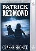 Redmond Patrick - Czarne słońce
