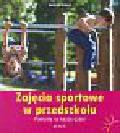 Erkert Andrea - Zajęcia sportowe w przedszkolu