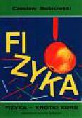 Bobrowski Czesław - Fizyka-krótki kurs