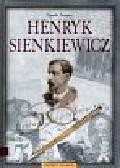 Kaniewska Bogumiła - Henryk Sienkiewicz