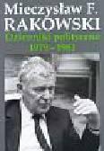 Rakowski Mieczysław F. - Dzienniki polityczne 1979-1981