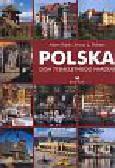 Bujak Adam, Dobesz Janusz L. - Polska Dom tysiącletniego narodu