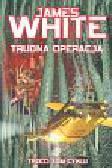 White James - Trudna operacja
