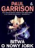 Paul Garrison - Bitwa o Nowy Jork