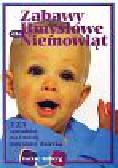 Silberg Jackie - Zabawy umysłowe dla niemowląt. 125 sposobów na rozwój umysłowy dziecka