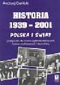 Garlicki Andrzej - Historia 1939-2001 Polska i świat