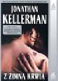 Kellerman Jonathan - Z zimną krwią