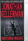 Kellerman Jonathan - Niedobra miłość