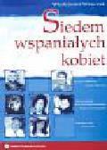 Wowczuk Włodzimierz - Siedem wspaniałych kobiet