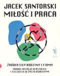 Santorski Jacek - Miłość i praca /Santorski/