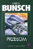 Bunsch Karol - Przełom