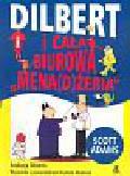 Adams Scott - Dilbert i cała biurowa menażeria