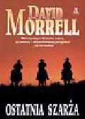 Morrel David - Ostatnia szarża