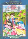 Nesbit Edith - Zaczarowany zamek