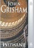 Grisham John - Wezwanie