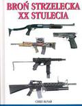 McNab Chris - Broń strzelecka XX stulecia