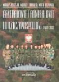Jędrzejko Mariusz, Krogulski Mariusz Lesław, Paszkowski Marek - Genarałowie i admirałowie III Rzeczypospolitej 1989 -2002