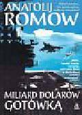 Romow Anatolij - Miliard dolarów w gotówce