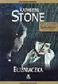Stone Katherine - Bliźniaczka