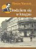 Wiernicki Wiesław - Urodziłem się w knajpie