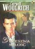 Woolrich Cornell - Grzeszna miłość