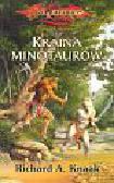 Knaak Richard A. - Kraina minotaurów