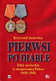 Jasiewicz Krzysztof - Pierwsi po diable