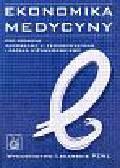 Ekonomika medycyny. Podręcznik dla lekarzy i studentów medycyny