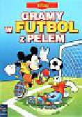 Disney - Gramy w futbol z Pelem