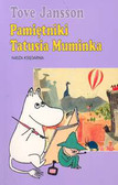Jansson Tove - Pamiętniki Tatusia Muminka