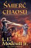 Modesitt L.E. - Śmierć chaosu