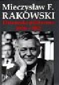Rakowski Mieczysław - Dzienniki polityczne 1958-1962