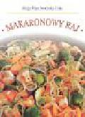 Marchwieńska-Fuks Alicja - Makaronowy raj