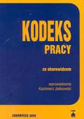 Jaśkowski Kazimierz (red.) - Kodeks pracyze skorowidzem