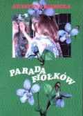 Siesicka Krystyna - Parada fiołków