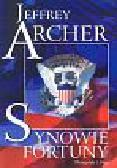 Archer Jeffrey - Synowie fortuny