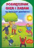 Podręcznik gier i zabaw na świeżym powietrzu