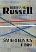 Russell Bertrand - Śmiertelnicy i inni  Eseje amerykańskie 1931 - 1935