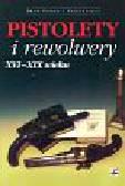 Matuszewski Roman - Pistolety i rewolwery XVI - XIX wieku